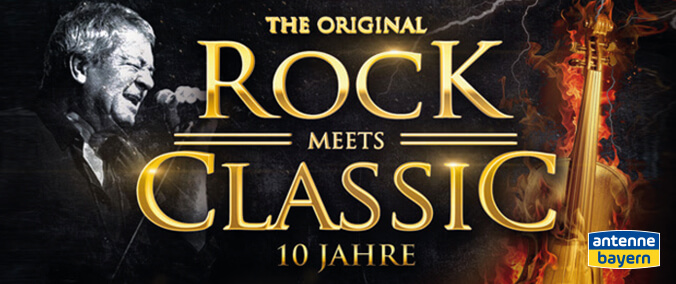 Rock meets Classic - Die Jubiläums-Tour 2019